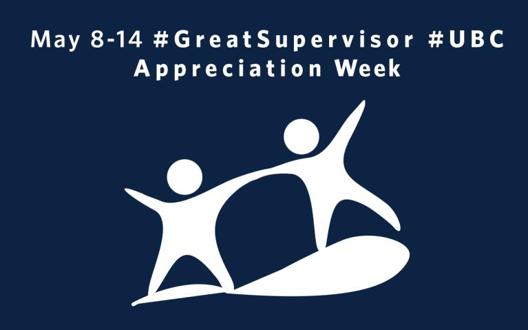 May 8-14 is #UBC #GreatSupervisor Week!